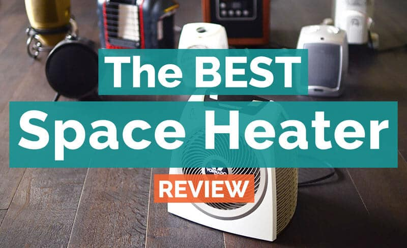 Best spaceheater reviews